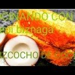 🎂🍰BIZCOCHO DE COCO A MI ESTILO # COCINANDO CON (pepi biznaga) 🍰🎂  Mi receta de cocina