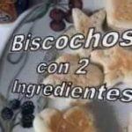 Bizcochos Fácil con 2 ingredientes  Mi receta de cocina