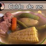 Caldo de res o Cocido / Recetas de cocina deliciosas y saludables En Español 2021    Alis Rous
