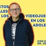 Conferencia 05: Efectos Cerebrales de los Videojuegos en los Adolescentes con el Dr. Jorge Prado