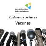 Conferencia de prensa - Vacunas -  Comité Científico Multidisciplinario, 14 Diciembre 2020
