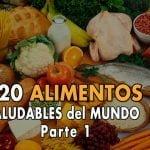 Los 20 ALIMENTOS más SALUDABLES del mundo. Comida y Nutrición saludable. Parte #1