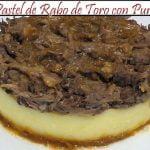 Pastel de Rabo de Toro con Puré de Patatas | Receta de Cocina en Familia