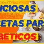 RECETAS para DIABETICOS [3 recetas fáciles ricas y baratas] 🍗🍗🍗  Mi receta de cocina