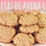 Receta de galletas de avena deliciosas, light y saludables  Mi receta de cocina