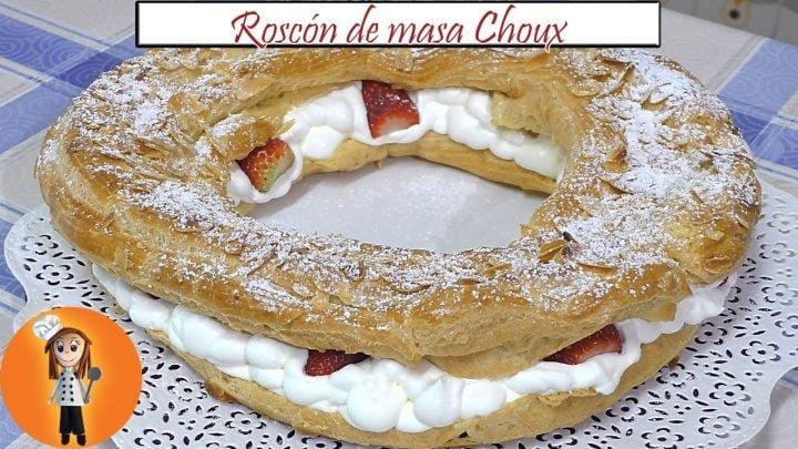 Roscón de masa Choux relleno de Nata y Fresas | Receta de Cocina en Familia