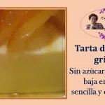 TARTA DE YOGURT GRIEGO SIN AZUCAR, SIN GLUTEN, BAJA EN GRASA, ADEMÀS SENCILLA Y ECONÒMICA  Mi receta de cocina