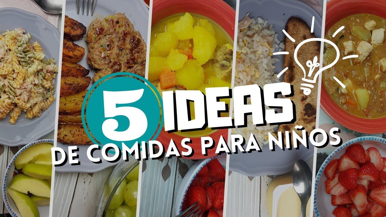 5 IDEAS DE COMIDAS PARA NIÑOS/ SALUDABLES/RECETAS PASO A PASO