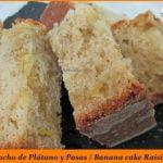 Bizcocho de Plátano y pasas / Banana cake rains  Mi receta de cocina