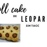 COMO HACER LA SUPER RECETA DE ROLL CAKE DE LEOPARDO!! SIN TACC  Mi receta de cocina