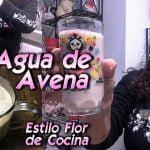 Flor de Cocina - Agua de Avena   S01 E044   cocina saludable - receta completa