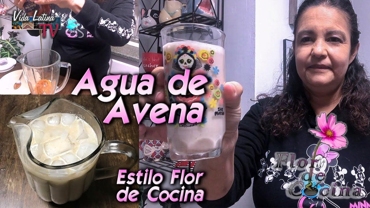 Flor de Cocina - Agua de Avena | S01 E044 | cocina saludable - receta completa