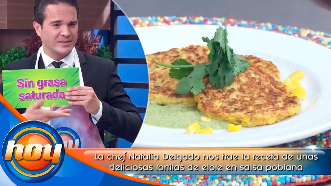 La cocina de Hoy: Tortitas de elote en salsa poblana | Chef Natalia Delgado | Programa Hoy
