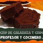 PROFESOR Y COCINERO receta 7 - Bizcocho de calabaza y chocolate  Mi receta de cocina