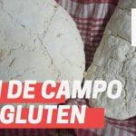 Pan de campo sin gluten (Pan casero gluten free)  Mi receta de cocina