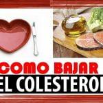 Como Bajar El Colesterol Alto -  Remedios Caseros Para Bajar El  Colesterol Alto