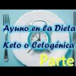 AYUNO en la Dieta Keto o Cetogénica (2/2)  Mi receta de cocina