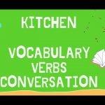 Aprende Inglés para usar en la Cocina! Verbos, Vocabulario y Conversación LENTO Y FÁCIL / KITCHEN