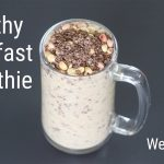 Batido de plátano rico en proteínas - Recetas Ragi para bajar de peso - Mijo de dedo    Recetas Flacas  Mi receta de cocina