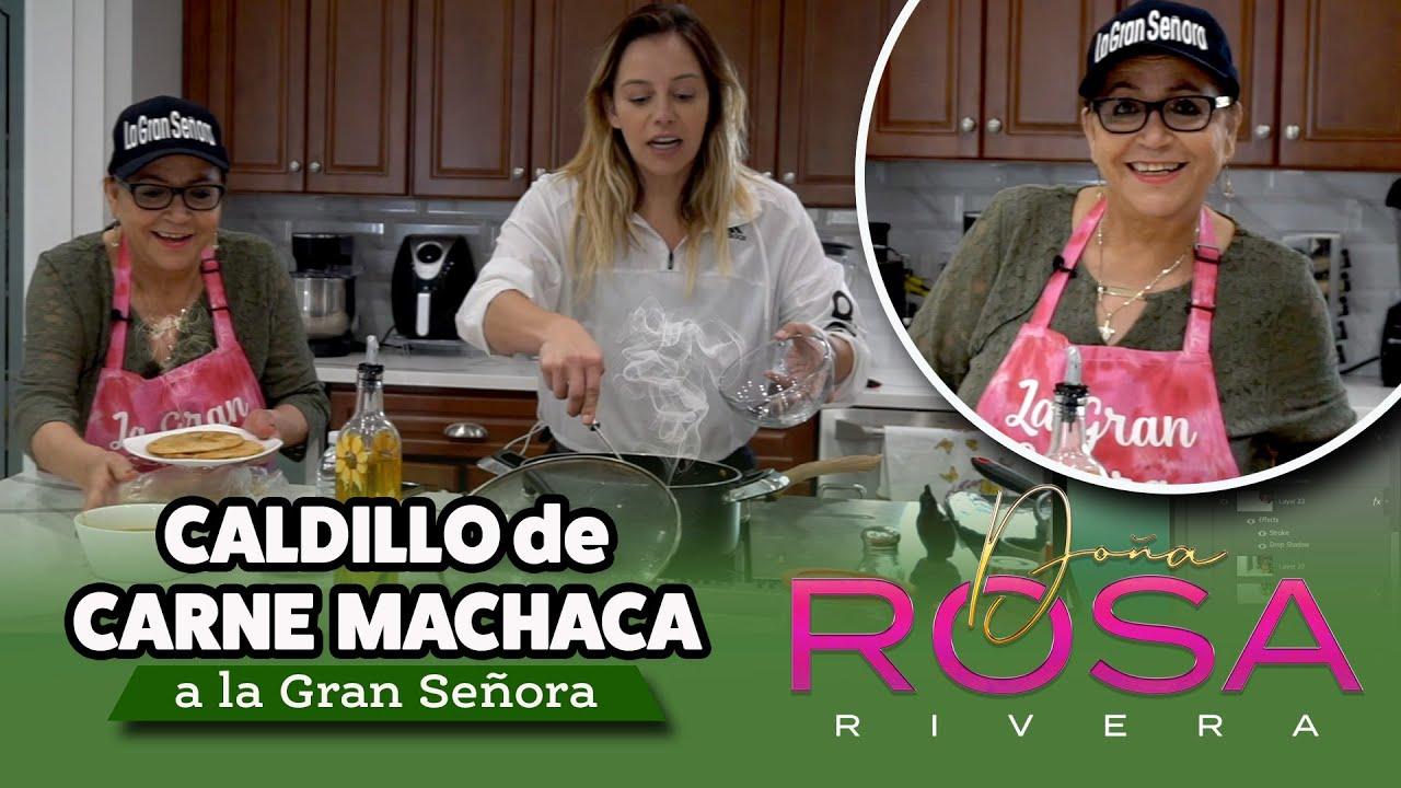 CALDILLO de CARNE MACHACA   Receta   Doña Rosa Rivera Cocina