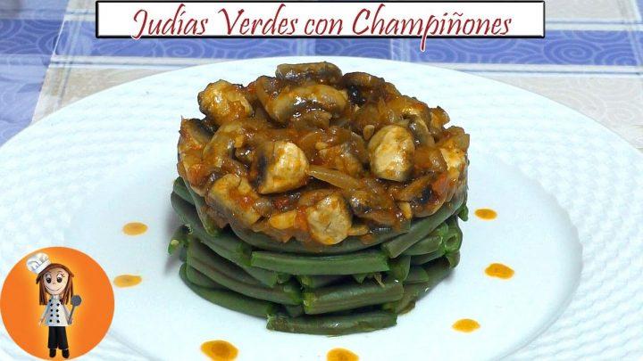 Judías Verdes con Champiñones | Receta de Cocina en Familia