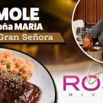 MOLE DOÑA MARIA al estilo de La Gran Señora | Receta | Doña Rosa Rivera Cocina