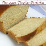 Pan para Torrijas Perfectas   Receta de Cocina en Familia