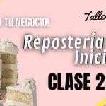 Reposteria Inicial Clase#2  Mi receta de cocina