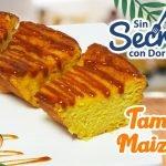 Tamal de Maíz Dulce  Mi receta de cocina