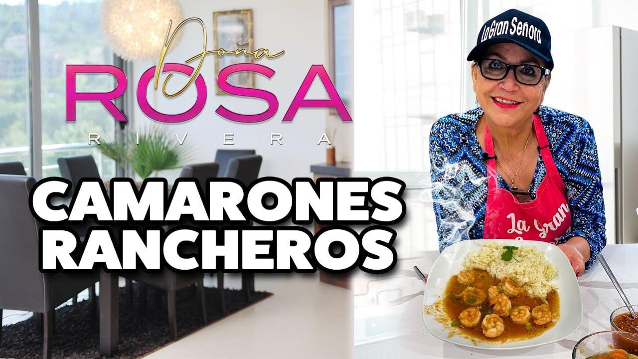 CAMARONES RANCHEROS   Receta   Doña Rosa Rivera Cocina