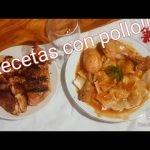 Dos recetas con pollo!!! la cocina de Lola).