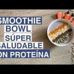 🥣 SMOOTHIE BOWL súper saludable | Batido de PROTEÍNAS casero | Listo en 3 minutos 💪🏻  Mi receta de cocina