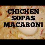 CHICKEN SOPAS MACARONI