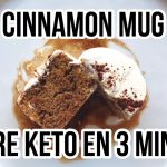KETO CINNAMON CINNABON MUG CAKE / POSTRE KETO EN 3 MINUTOS / Manu Echeverri  Mi receta de cocina